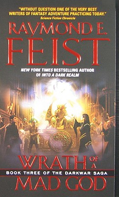 Raymond E. Feist - Wrath of a Mad God Book Three of the Darkwar Saga
