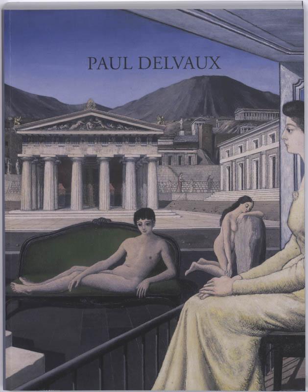 Z. Barthelman, J. van Deun - Paul Delvaux Odyssee van een droom