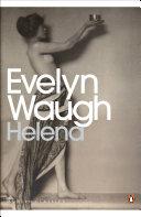 Evelyn Waugh - Helena