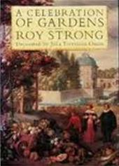 Roy C. Strong, Julia Trevelyan Oman - A celebration of gardens
