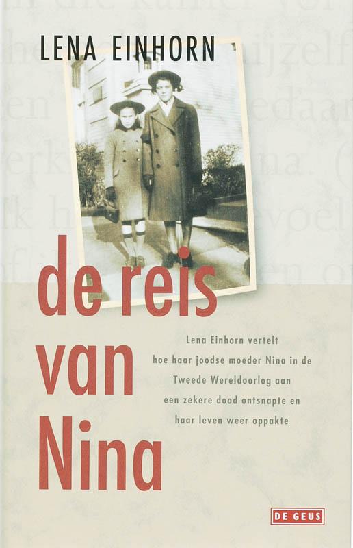 De reis van Nina een overle...