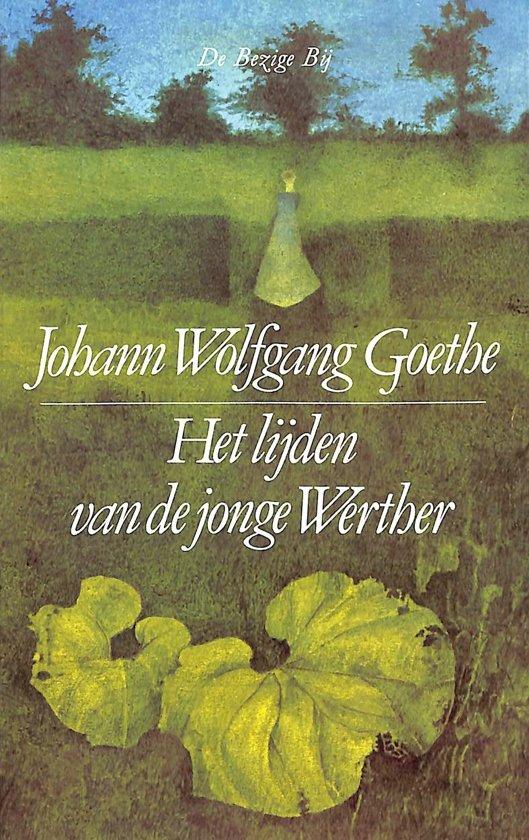 Johann Wolfgang Von Goethe, Thérèse Cornips - Het lijden van de jonge Werther