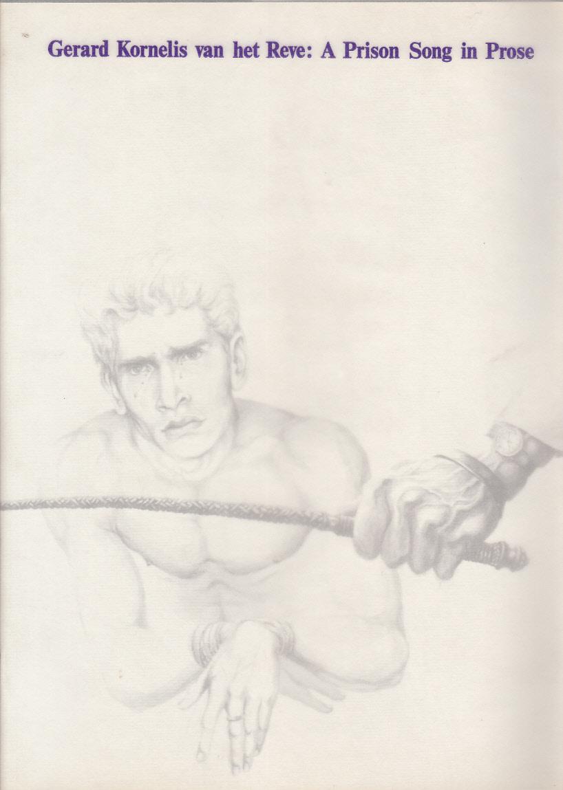 Gerard Kornelis van het Reve - A Prison Song in Prose