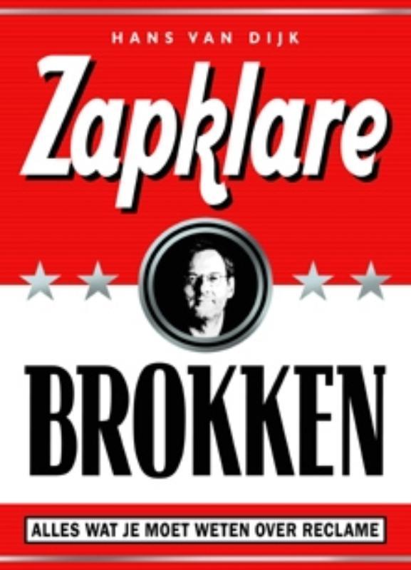Hans van Dijk - Zapklare brokken Alles wat je moet weten over reclame