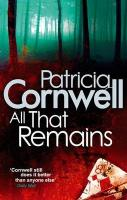 Cornwell, Patricia - All That Remains
