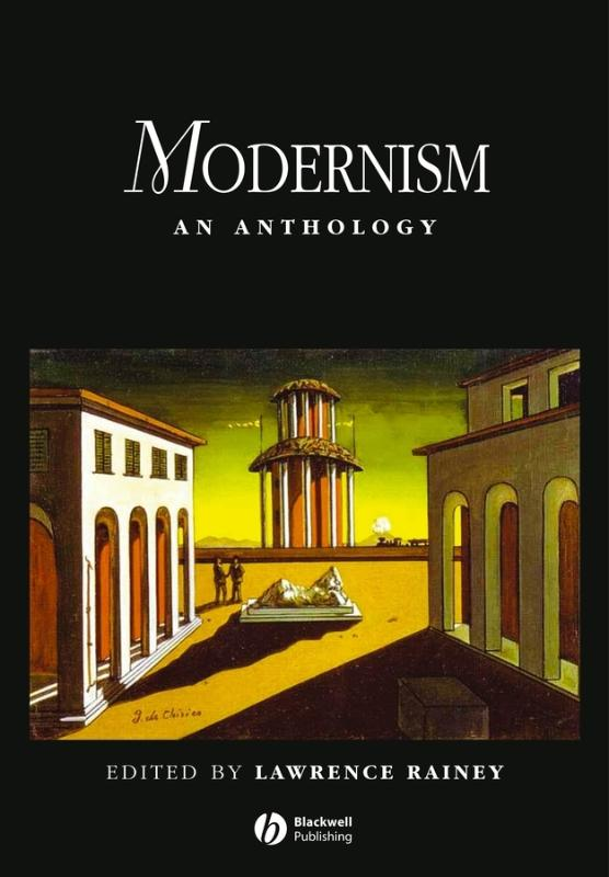 LAWRENCE RAINEY - Modernism. An Anthology