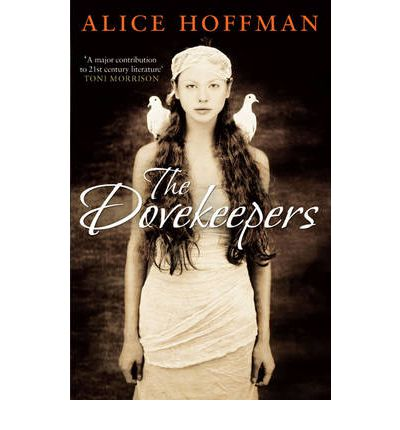 HOFFMAN, ALICE - Dovekeepers