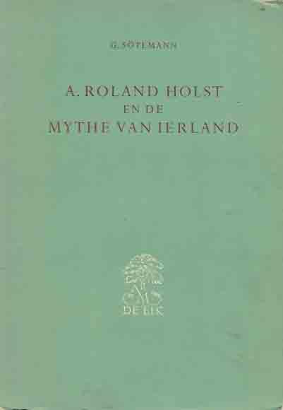 August Lammert Sötemann - A. Roland Holst en de mythe van Ierland