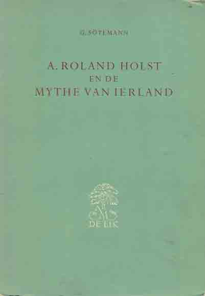 A. Roland Holst en de mythe...
