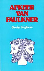 Seghers - Afkeer van faulkner