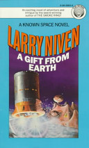 Larry Niven - A Gift from Earth