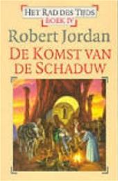 ROBERT Jordan - De komst van de schaduw