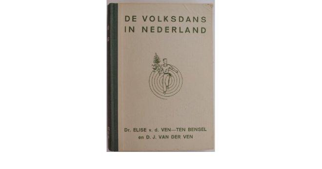 Elise Francisca Wilhelmina Maria van der Ven-Ten Bensel, Dirk Jan van der Ven - De volksdans in Nederland