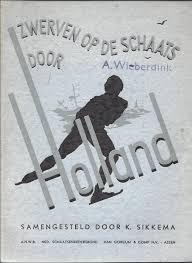 K. Sikkema - Zwerven op de schaats door Holland