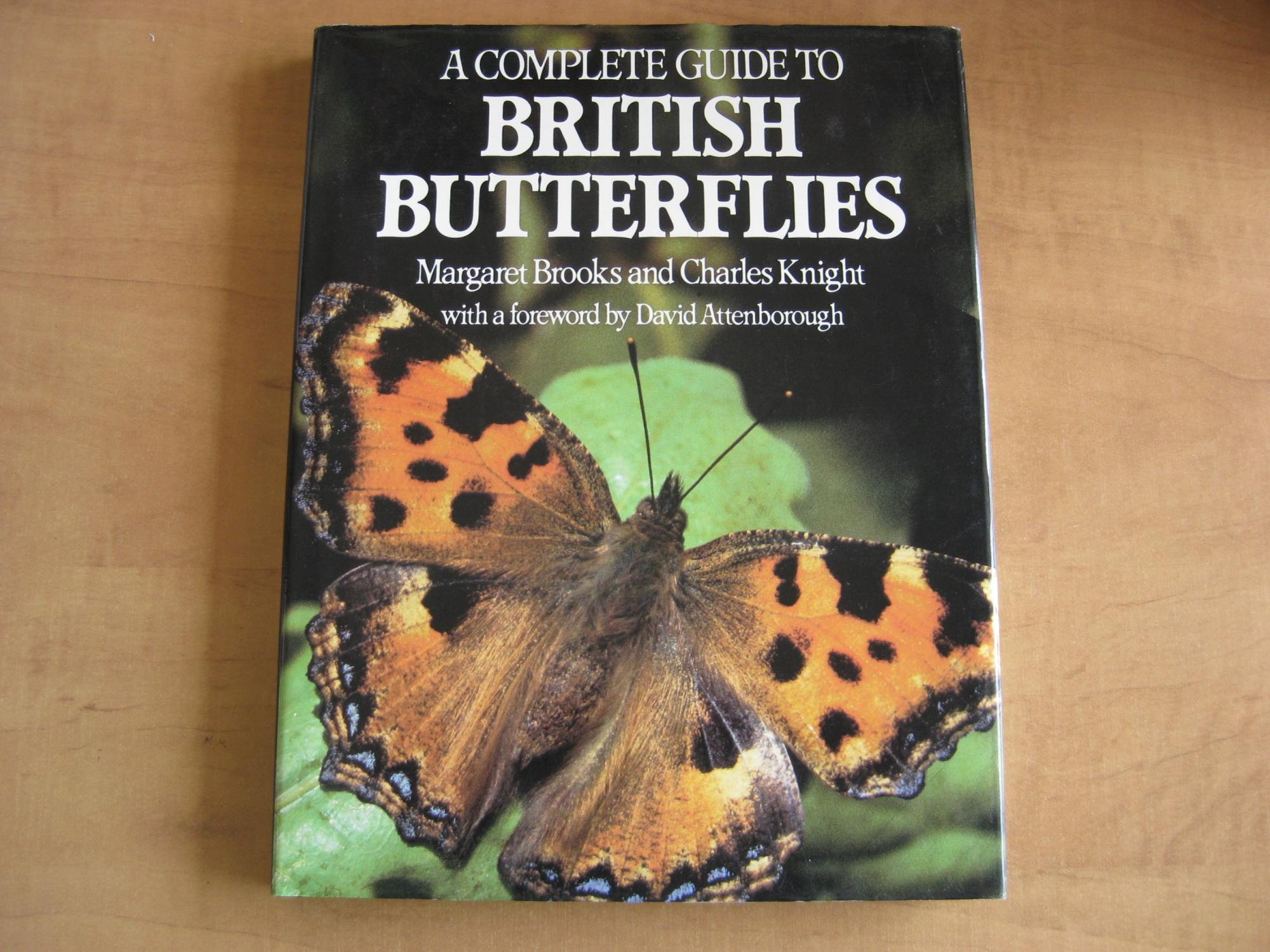 Margaret Brooks (Ph.C.),  Charles Knight - A Complete Guide to British Butterflies