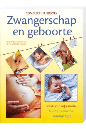 Birgit Gebauer-Sesterhenn - Compleet handboek Zwangerschap en Geboorte