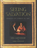 Neil Macgregor,  Erika Langmuir - Seeing Salvation