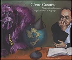 Gérard Garouste - Walpurgisnachtstraum
