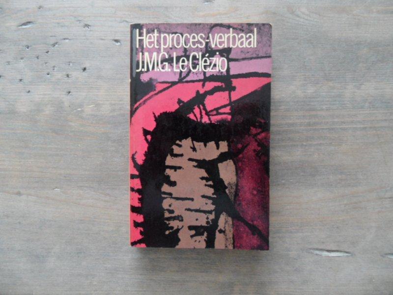 J.M.G. Le Clézio - Het proces-verbaal