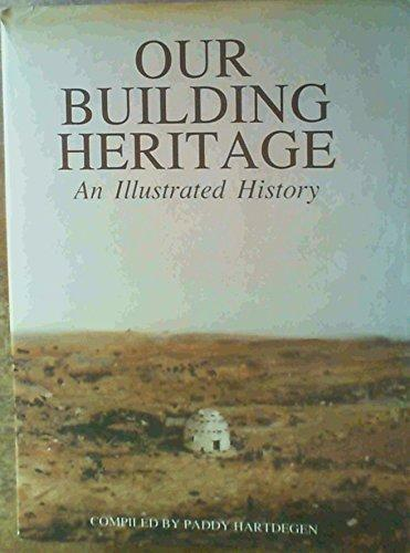 - Our Building Heritage