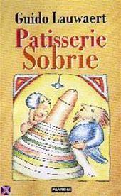 Guido Lauwaert, Mugo [Ill.] - Patisserie Sobrie