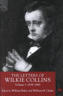 Wilkie Collins - The Letters of Wilkie Collins, Volume 1
