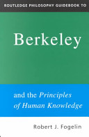 Robert J. Fogelin - Routledge Philosophy Guidebook to Berkeley and the Principles of Human Knowledge