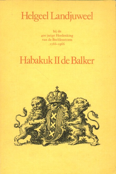 Habakuk 2 De Balker - Helgeel landjuweel