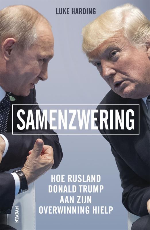 Samenzwering Hoe Rusland Do...