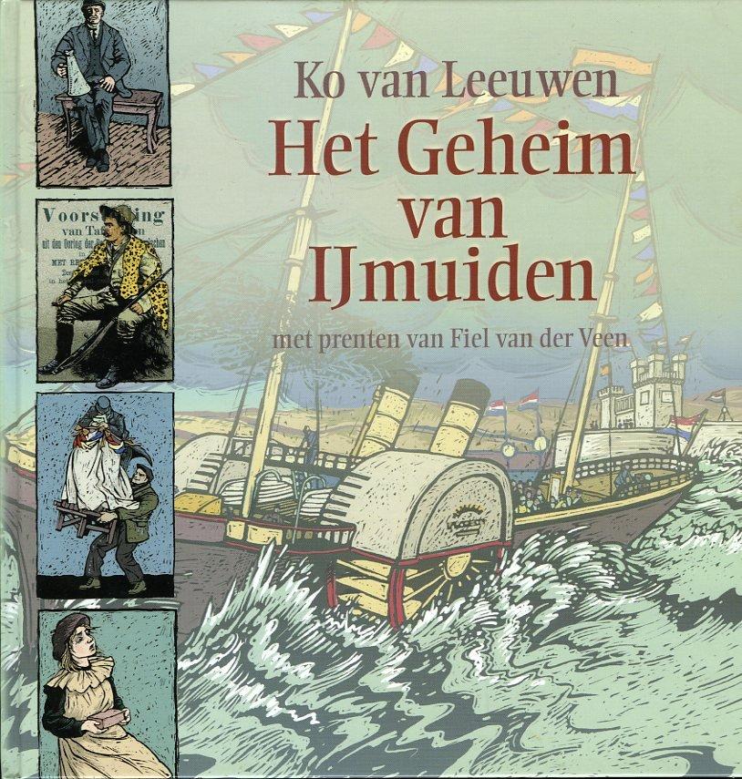 K. VAN LEEUWEN - Het geheim van IJmuiden