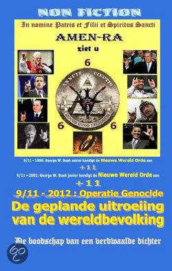 - 9/11 2012 : Operatie Genocide. De geplande uitroeing van de wereldbevolking